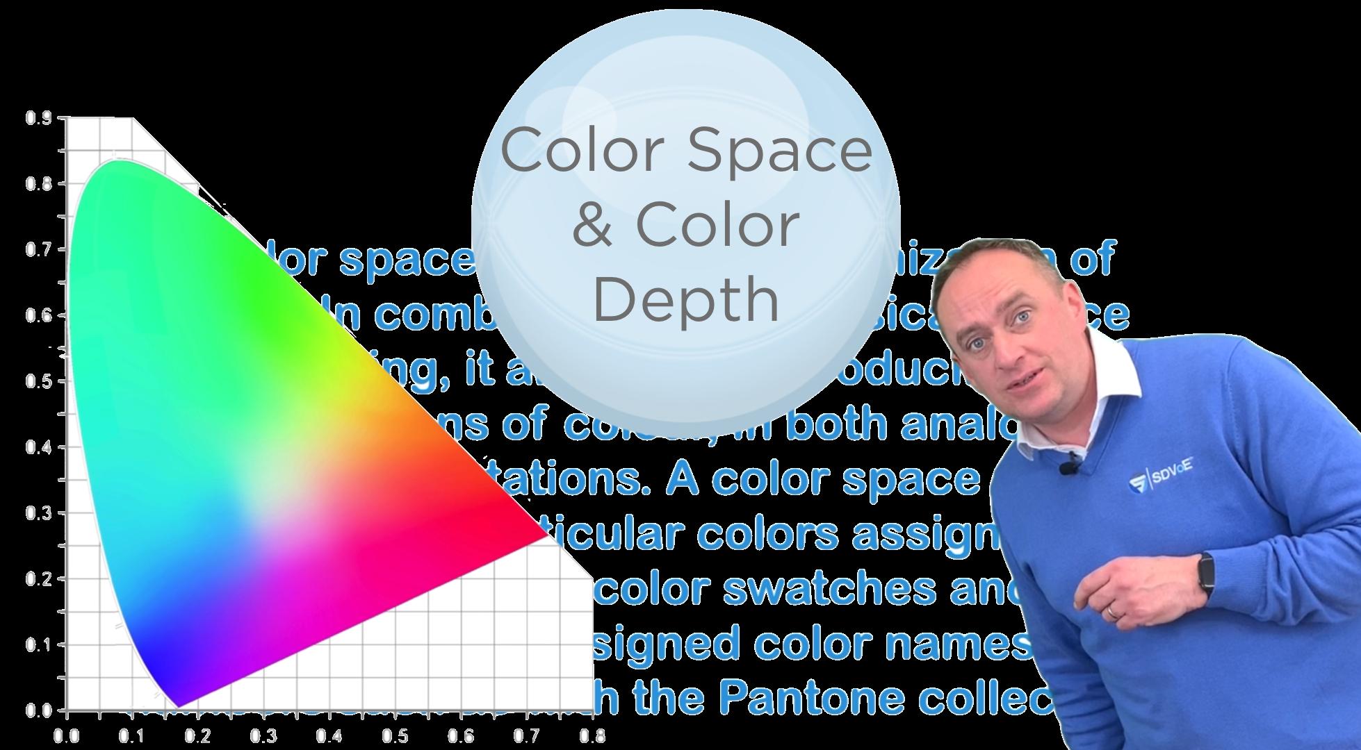 Color Space & Color Depth