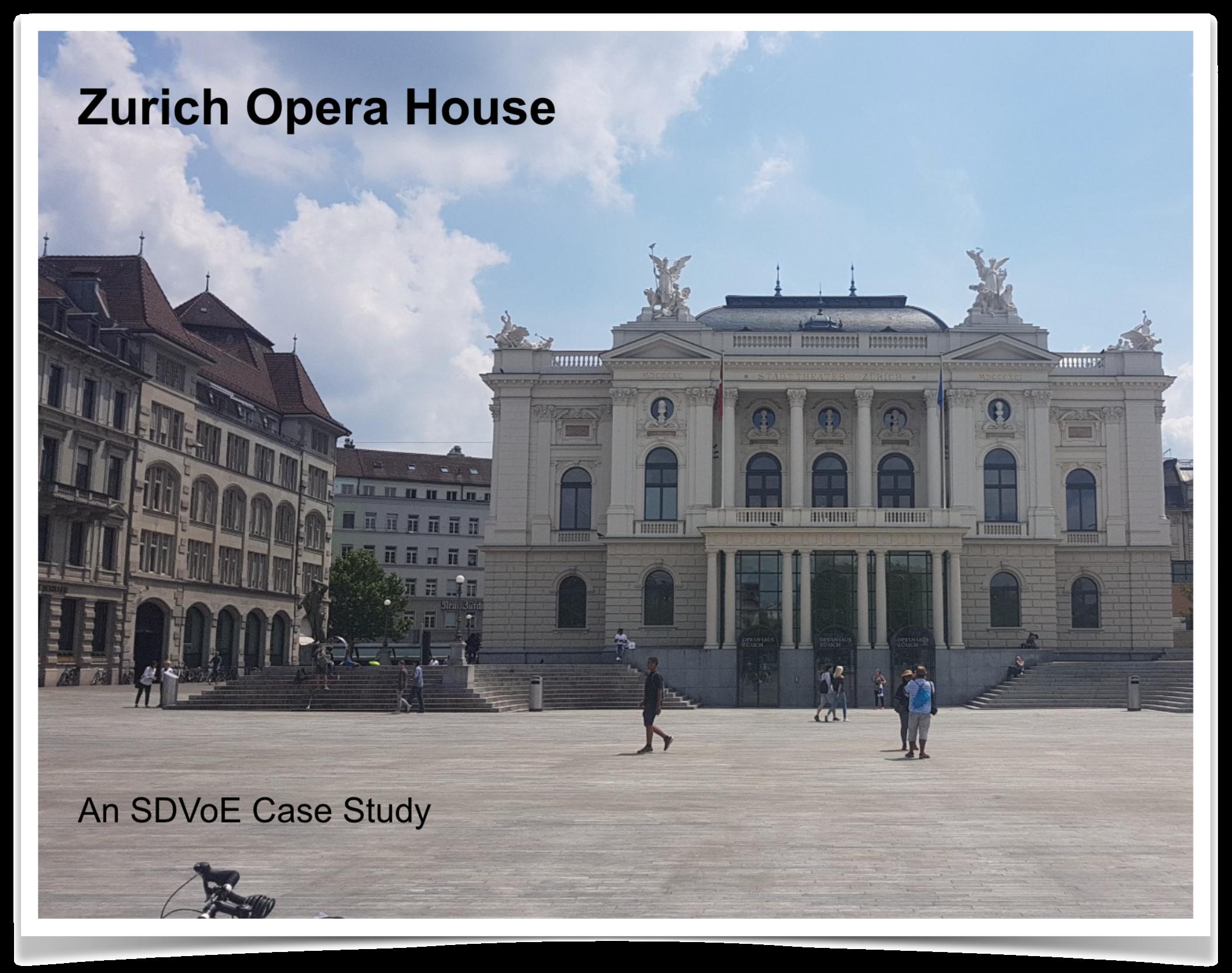 Case Study - Zurich Opera House