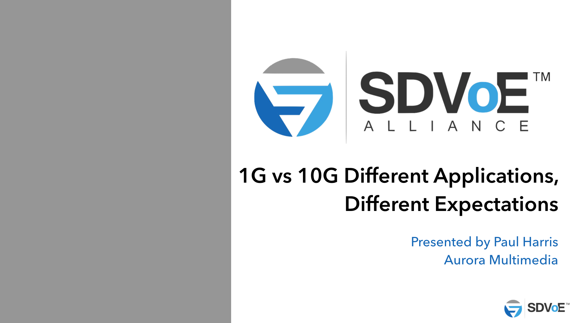 1G vs 10G - Applications and Expectations