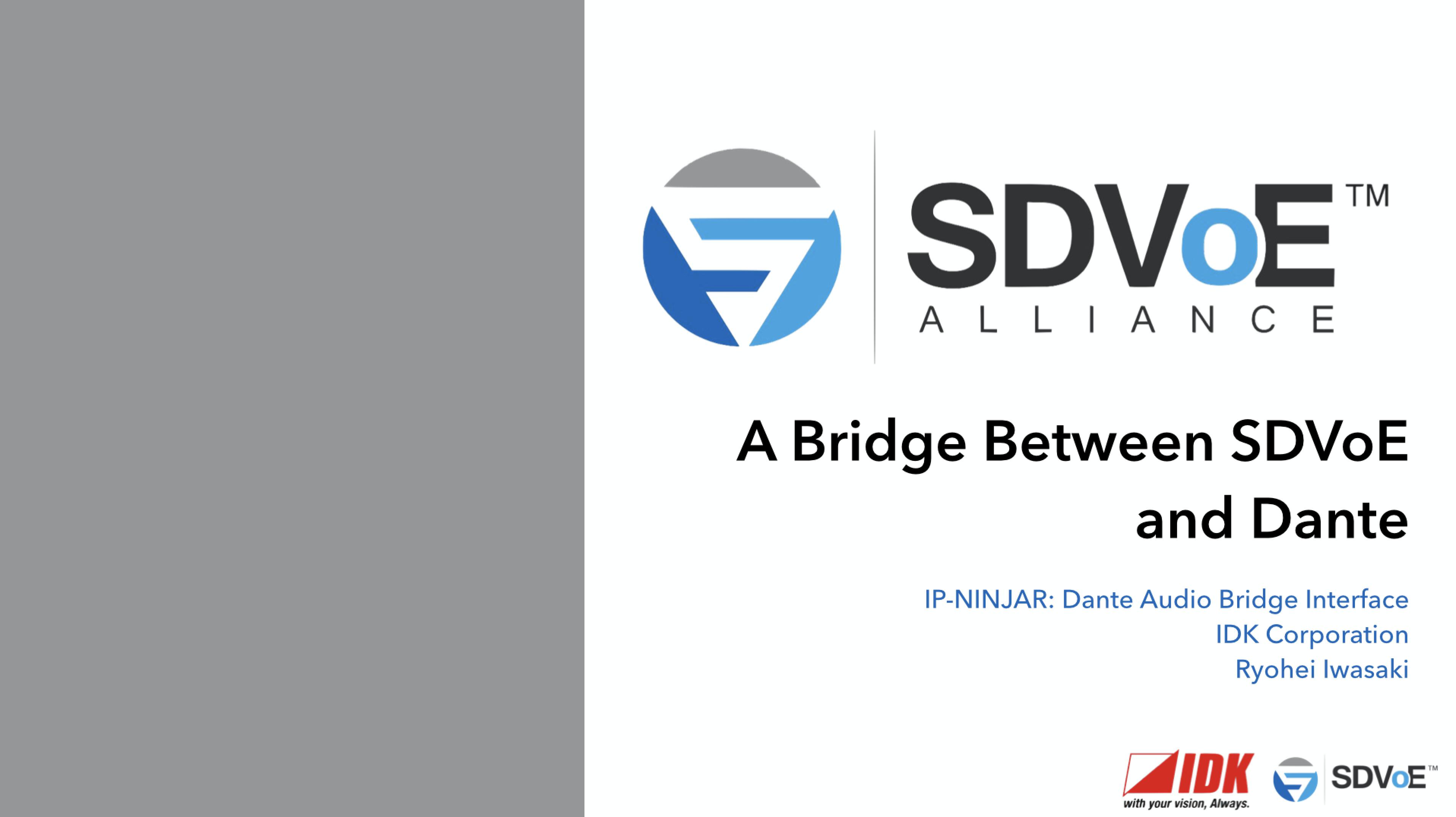 Integrated AV - A Bridge Between Dante and SDVoE